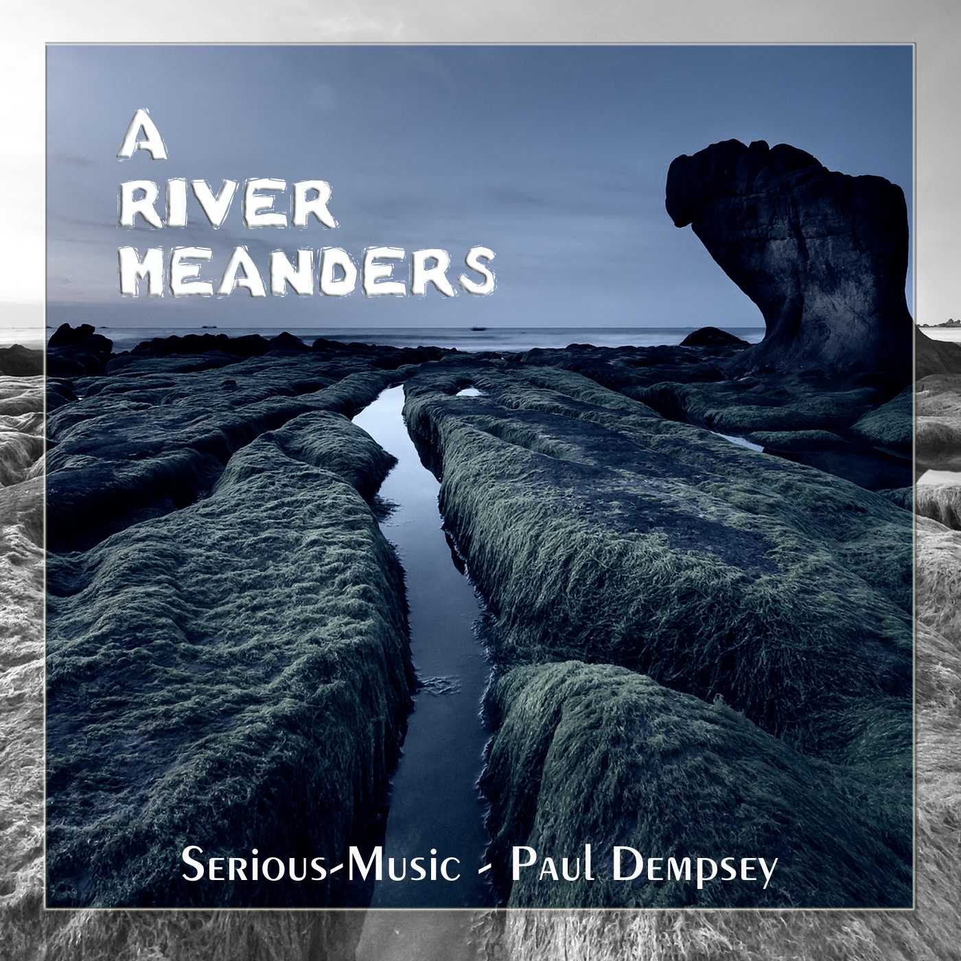 A River Meanders feat. Paul Dempsey - Album TRUTH