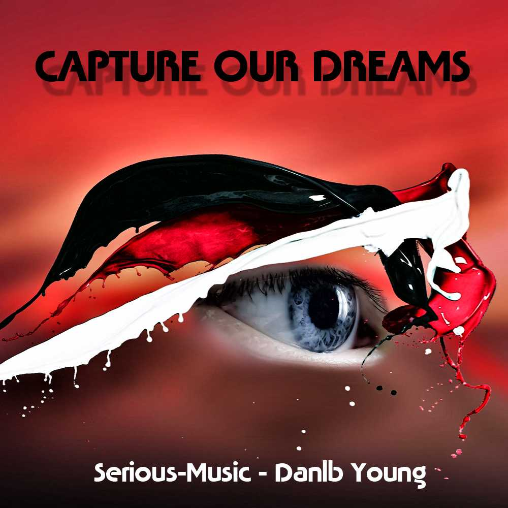 Capture Our Dreams feat. Danlb Young - Album CHASING AFTER DREAMS