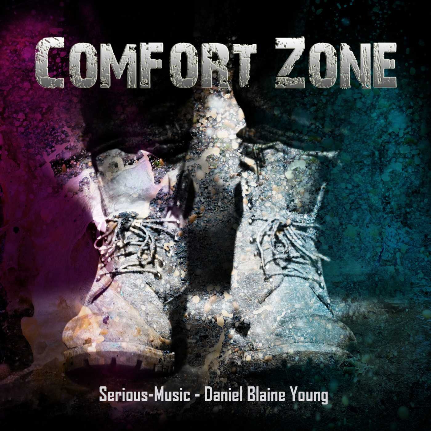 Comfort Zone feat. Danlb Young - Album COMFORT ZONE