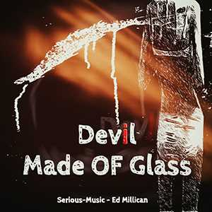Devil Made Of Glass feat. Ed Millican - Album FALLEN