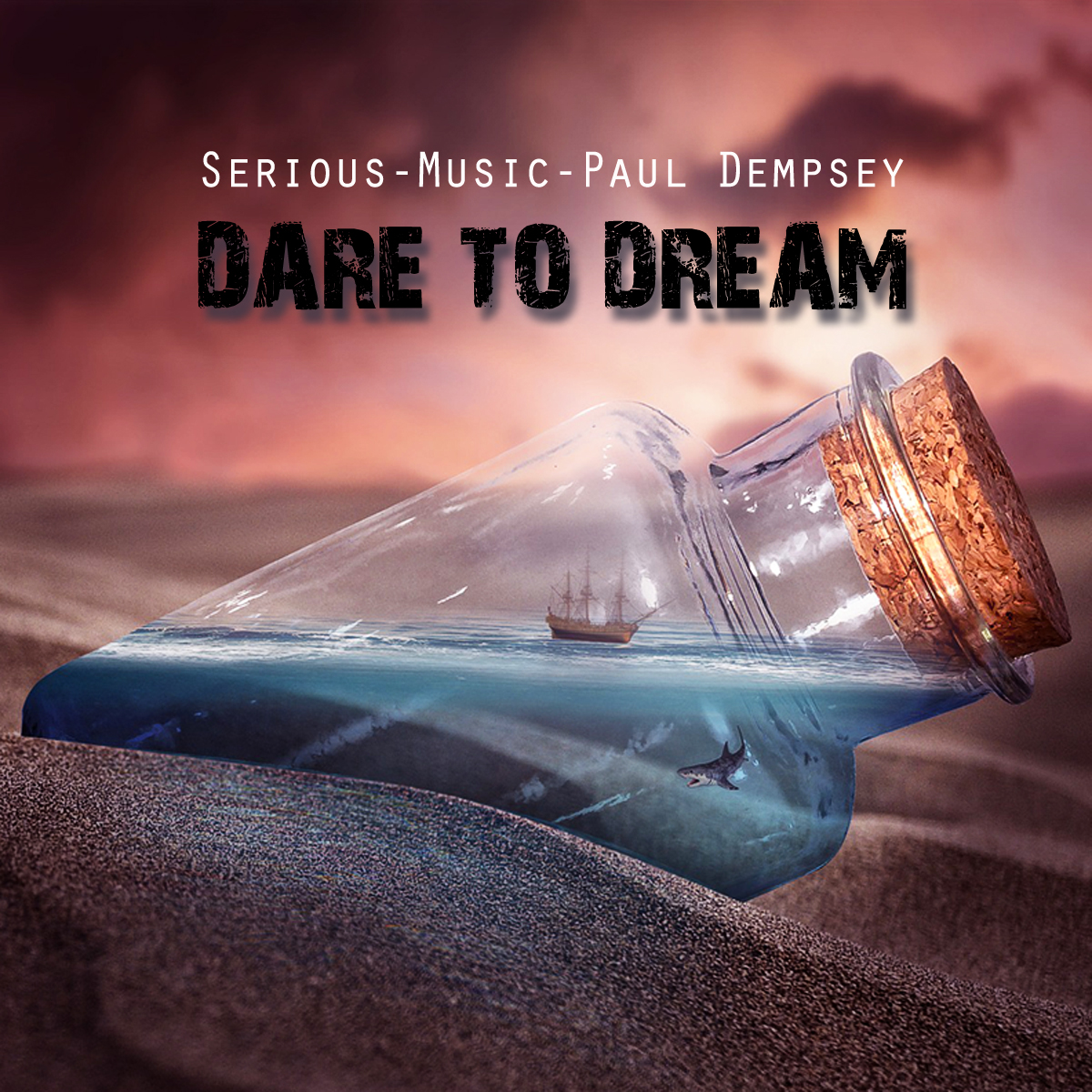 Dare To Dream feat. Paul Dempsey