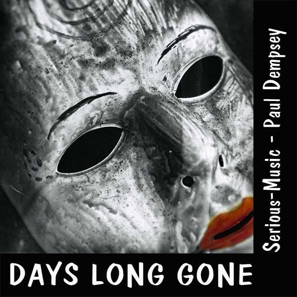Days Long Gone feat. Paul Dempsey - Album ECHOES OF YESTERDAY