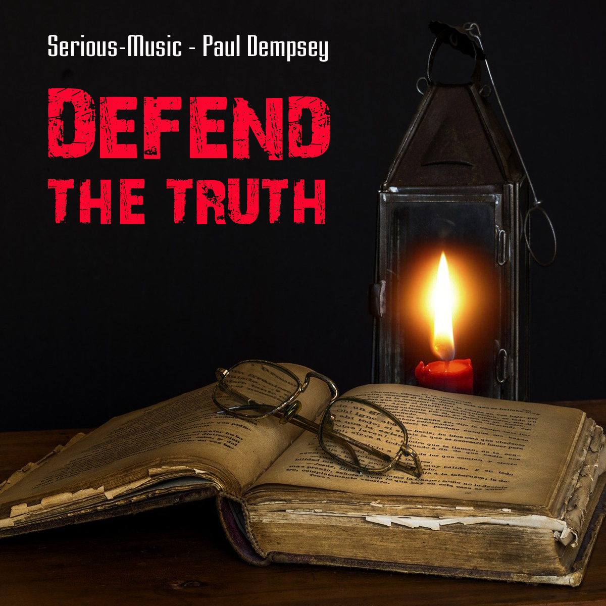 Defend The Truth feat. Paul Dempsey