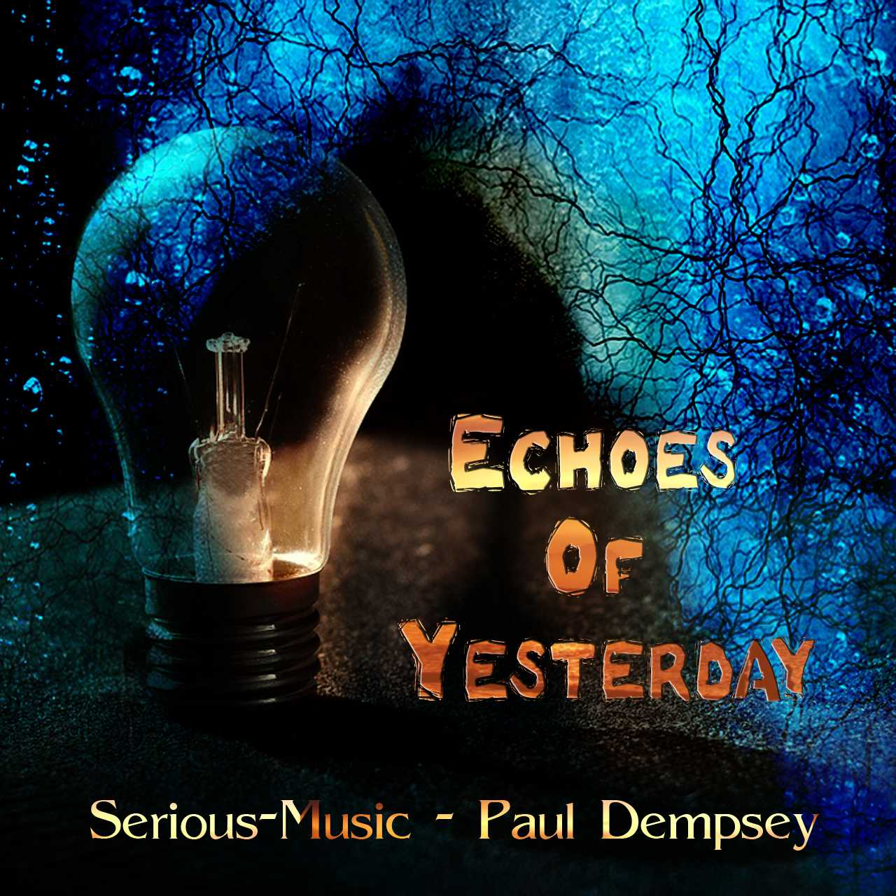 Echoes Of Yesterday feat. Paul Dempsey - Album ECHOES OF YESTERDAY