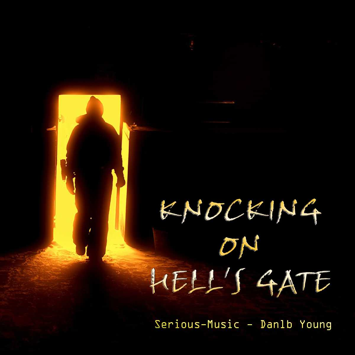 Knocking On Hells Gate feat. Danlb Young - Album CHASING AFTER DREAMS