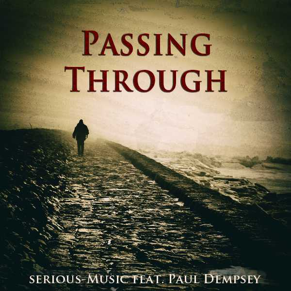 Passing Through feat. Paul Dempsey - Album PROPER PERSPECTIVE