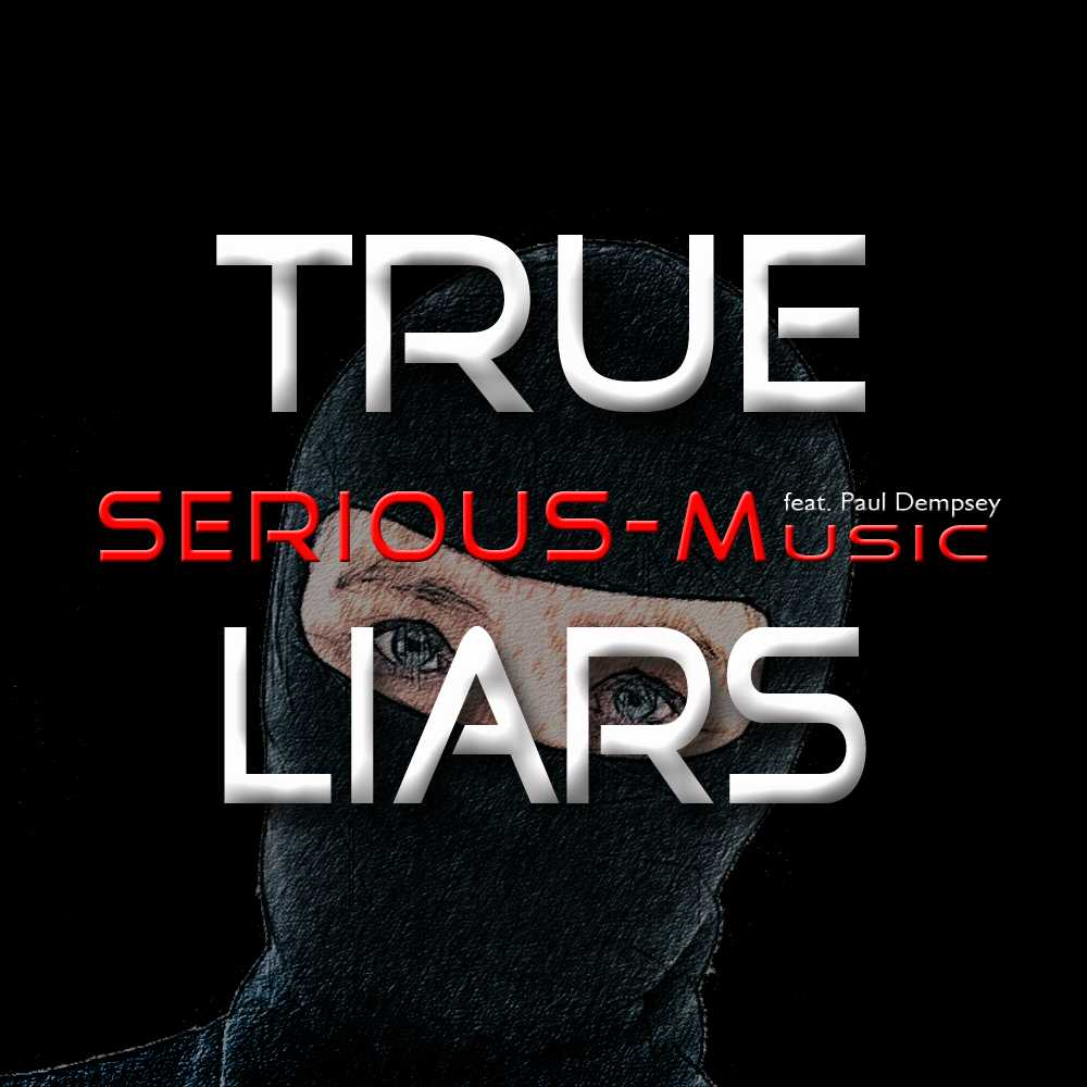 True Liars feat. Paul Dempsey - Album PROPER PERSPECTIVE
