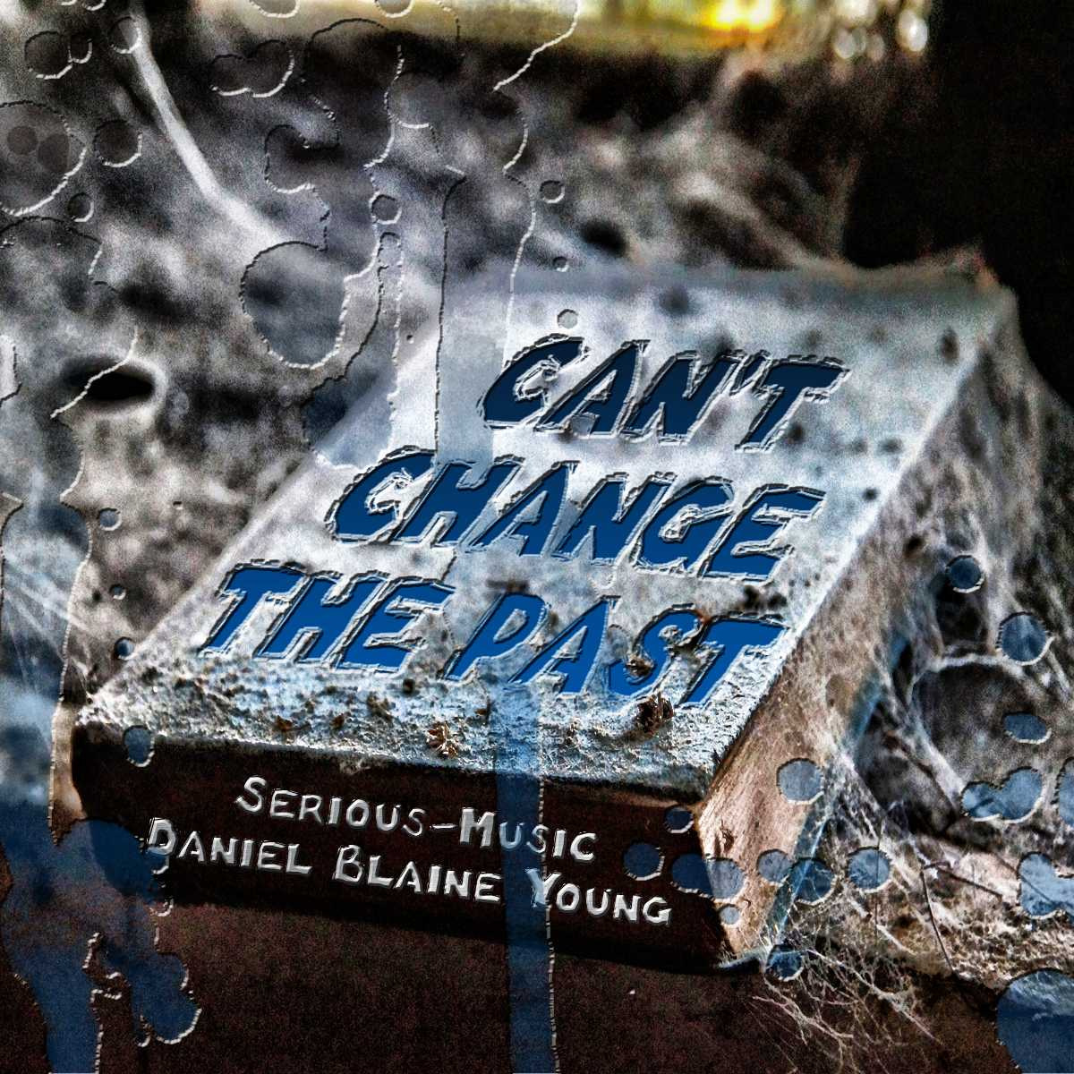 Can´t Change The Past feat. Danlb Young - Album COMFORT ZONE