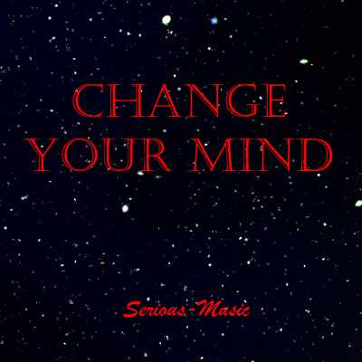 Change Your Mind - Album AUFBRUCH