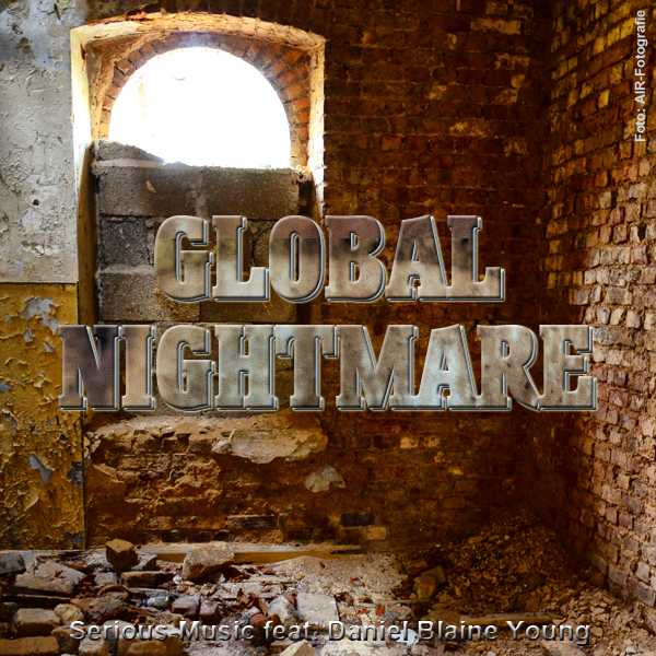 Global Nightmare feat. Danlb Young - Album WAR IS NOT THE ANSWER