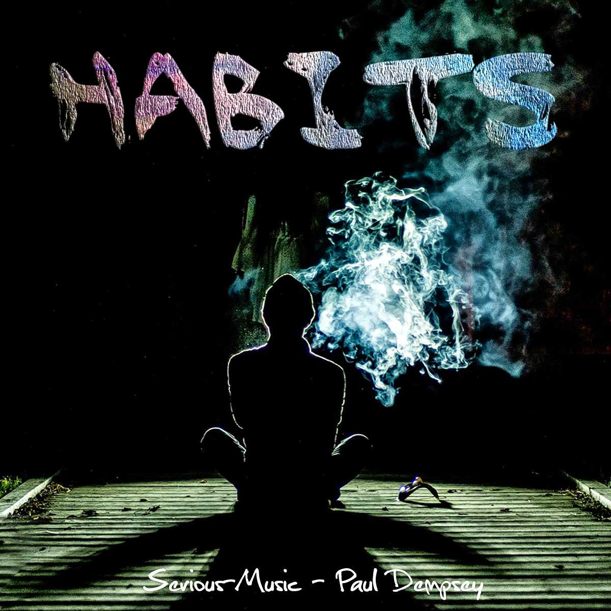 Habits feat. Paul Dempsey - Album TRUTH