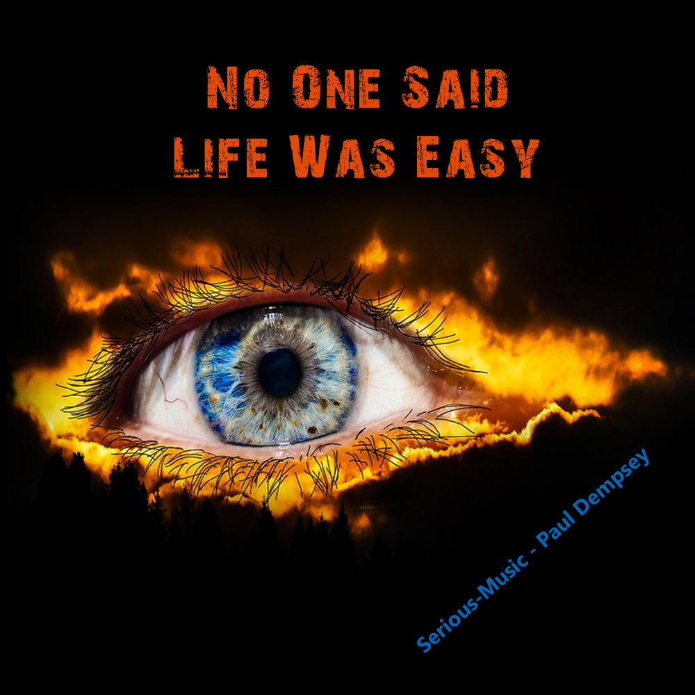 No One Said Life Is Easy feat. P.Dempsey - Album A LIFE UNTOLD