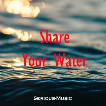 Share Your Water - Album STONES OF LIFE