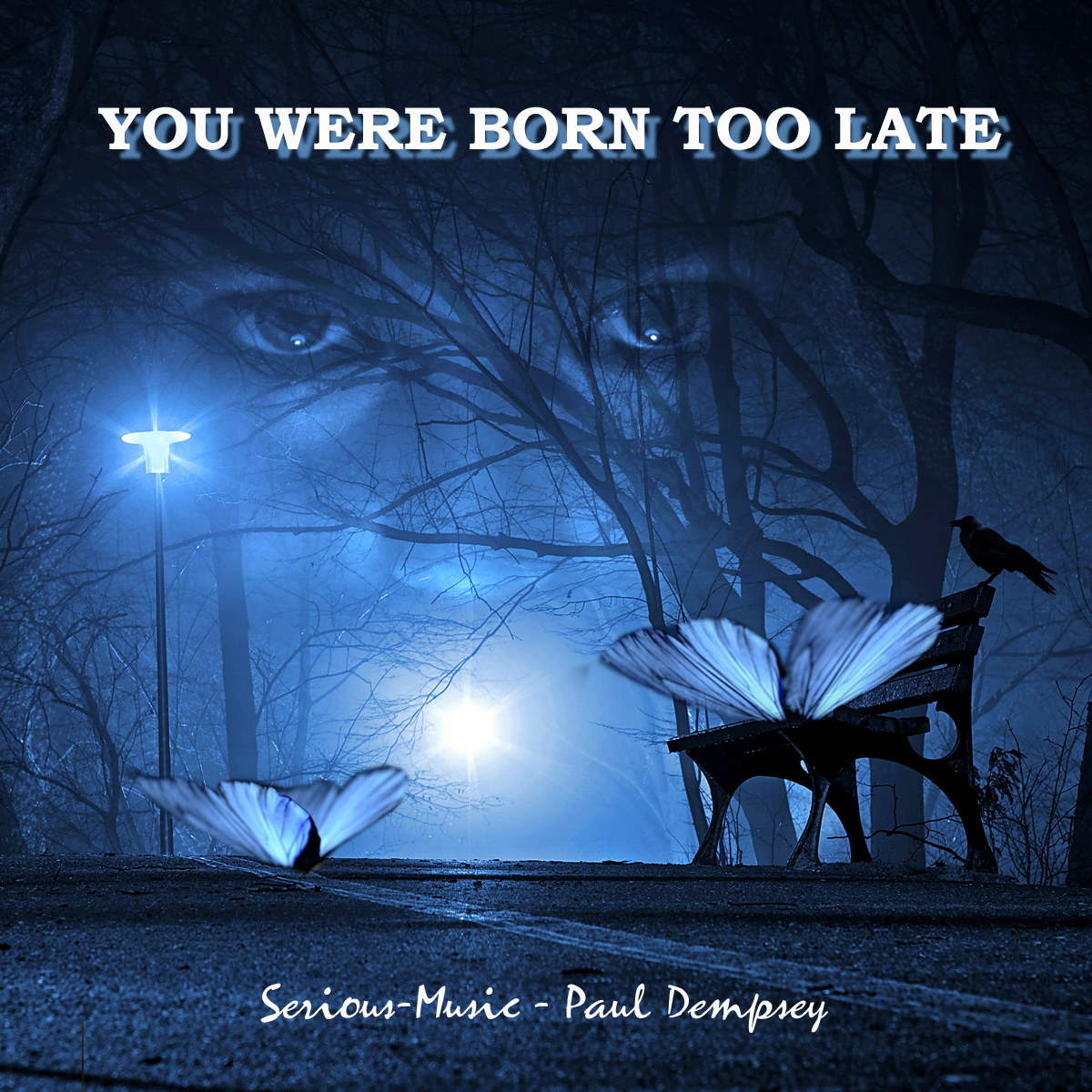 You Were Born Too Late feat. Paul Dempsey